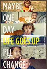 Life Goes Up Poster