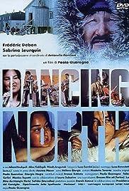 Dancing North Poster