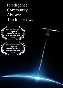 Intelligence Community Abuses: The Interviews