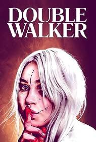 Sylvie Mix in Double Walker (2021)