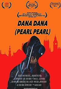 Primary photo for Dana Dana: Pearl Pearl