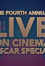 The Fourth Annual 'On Cinema' Oscar Special Poster