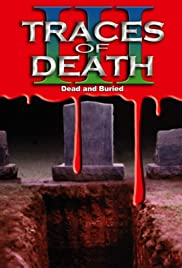 Traces of Death III Poster