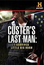 Primary image for Custer's Last Man: I Survived Little Big Horn