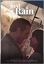 Just the Rain: Lonestar