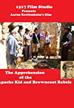 The Apprehension of the Apache Kid and Browncoat Rebels