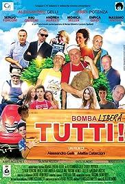 Bomba Libera Tutti Poster