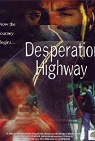 Primary photo for Desperation Highway