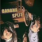 Banana Split (2019)