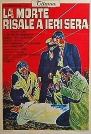 La morte risale a ieri sera(1970) Poster - Movie Forum, Cast, Reviews