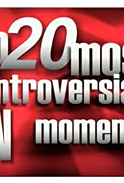 X Rated: Top 20 Most Controversial TV Moments Poster