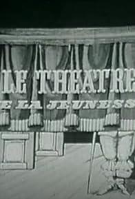 Primary photo for Le théâtre de la jeunesse
