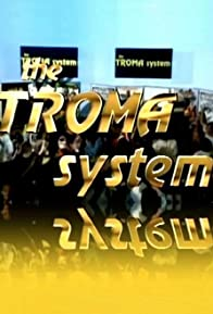 Primary photo for The Troma System