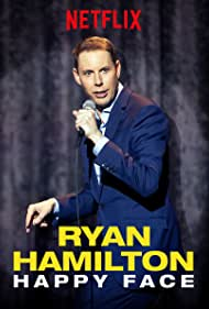 Ryan Hamilton in Ryan Hamilton: Happy Face (2017)