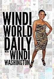 Windi World Daily with Windi Washington Poster