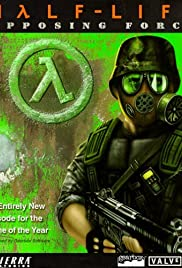 Half-Life: Opposing Force (1999) Poster - Movie Forum, Cast, Reviews