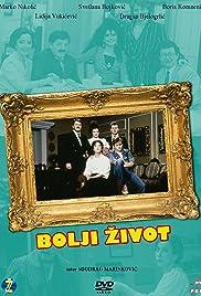 Bolji zivot Poster - TV Show Forum, Cast, Reviews