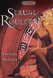 Sexual Roulette (1997) film en francais gratuit