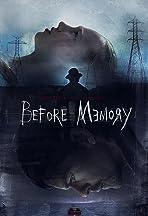 Before Memory