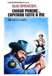 Chissà perché... capitano tutte a me(1980) Poster - Movie Forum, Cast, Reviews