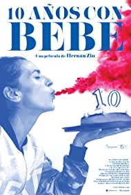 10 años con Bebe (2016)