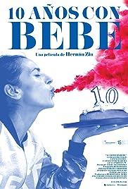 10 años con Bebe Poster