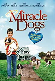 Miracle Dogs (2003) Poster - Movie Forum, Cast, Reviews