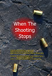 When the Shooting Stops Poster