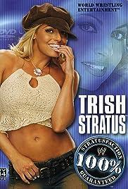 WWE: Trish Stratus - 100% Stratusfaction Poster