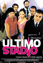 Ultimo stadio Poster