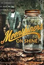 Moonshiners: Shiners on Shine