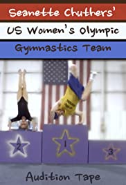 Seanette's US Women's Olympic Gymnastics Team Audition Tape Poster