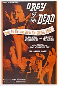 Orgy of the Dead (1965) Poster - Movie Forum, Cast, Reviews
