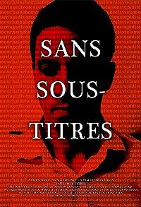 Primary photo for Sans Sous-Titres