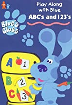 Blues's Clues: ABC's and 123's