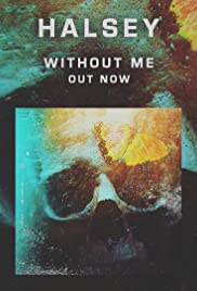 Halsey: Without Me Poster