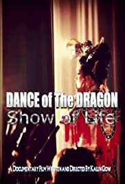 Dance of the Dragon Show of Life