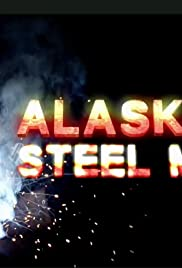 Alaskan Steel Men Poster