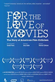 For the Love of Movies: The Story of American Film Criticism Poster