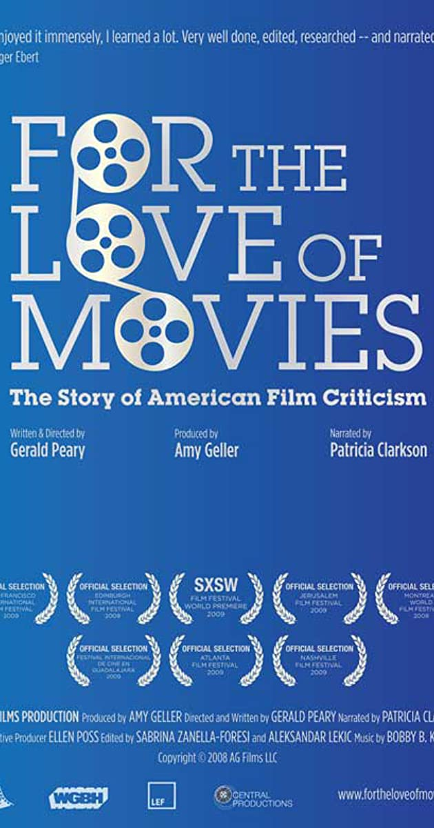 For The Love Of Movies The Story Of American Film Criticism 2009 Imdb