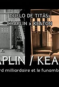 Primary photo for Chaplin/Keaton: Duel of Legends