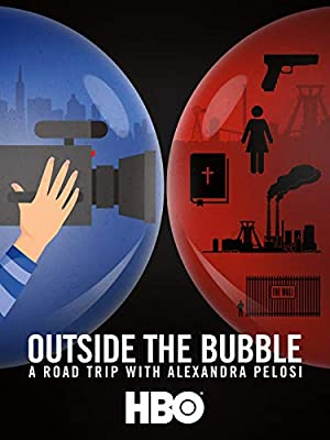 Where to stream Outside the Bubble: On the Road with Alexandra Pelosi