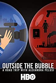 Outside the Bubble: On the Road with Alexandra Pelosi Poster