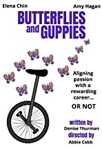 Butterflies and Guppies