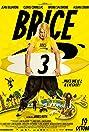 Brice 3 (2016) Poster