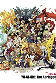 Yu-Gi-Oh! The Abridged Series Poster - TV Show Forum, Cast, Reviews