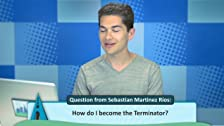 How to Become the Terminator