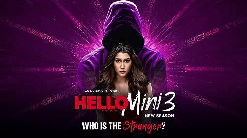 Who is the Stranger? | Hello Mini 3 | Anuja Joshi | MX Original | MX Player