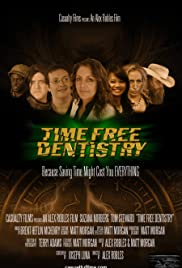 Time Free Dentistry Poster
