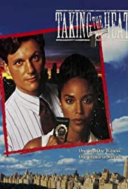 Taking the Heat (1993) Poster - Movie Forum, Cast, Reviews